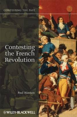 Contesting the French Revolution by Paul R Hanson image