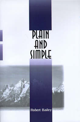 Plain and Simple by Robert Bailey image