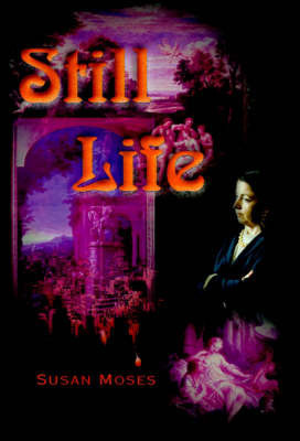 Still Life by Susan Moses