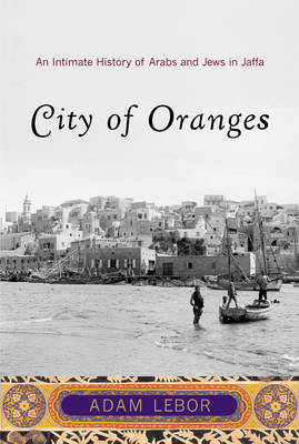 City of Oranges by Adam LeBor image