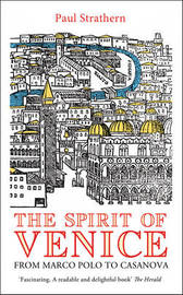 The Spirit of Venice by Paul Strathern