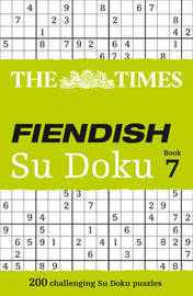 The Times Fiendish Su Doku Book 7 by Puzzler Media