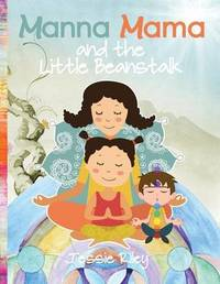 Manna Mama and the Little Beanstalk Coloring Book by Jessie Riley