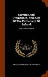 Statutes and Ordinances, and Acts of the Parliament of Ireland image