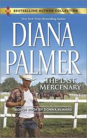 The Last Mercenary by Diana Palmer