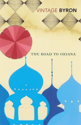 The Road To Oxiana by Robert Byron image