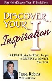 Discover Your Inspiration Jason Robins Edition by Jason Robins