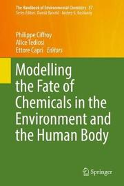 Modelling the Fate of Chemicals in the Environment and the Human Body image