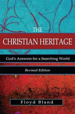 The Christian Heritage by Floyd Bland
