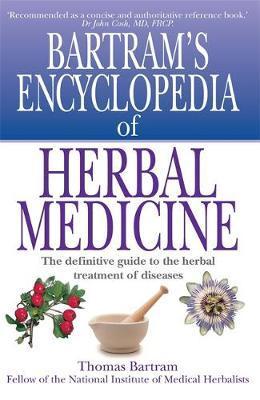 Bartram's Encyclopedia of Herbal Medicine by Thomas Bartram image