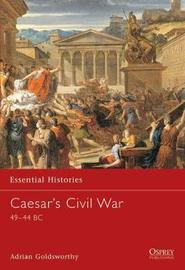 Caesar's Civil War by Adrian Keith Goldsworthy
