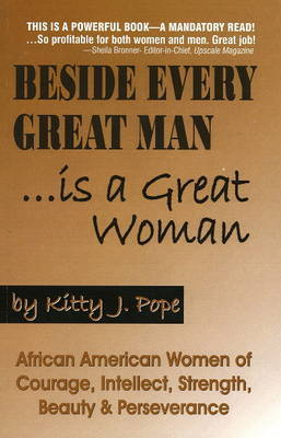 Beside Every Great Man by Kitty Pope