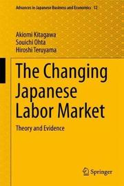 The Changing Japanese Labor Market by Akiomi Kitagawa
