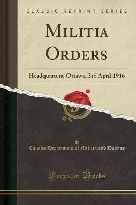 Militia Orders by Canada Department of Militia an Defence image