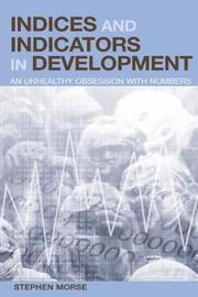 Indices and Indicators in Development by Stephen Morse image