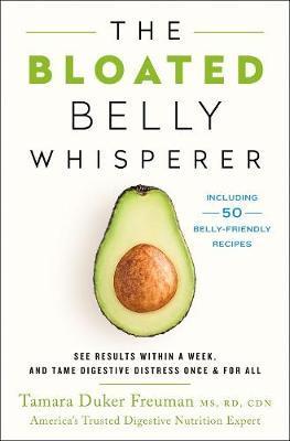 The Bloated Belly Whisperer by Tamara Duker Freuman
