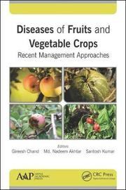 Diseases of Fruits and Vegetable Crops