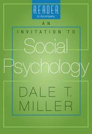 "Reader to Accompany ""An Invitation to Social Psychology"" by Dale Miller image"