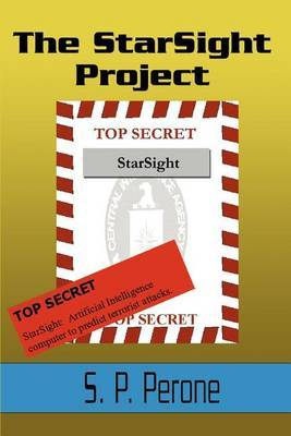 The Starsight Project by S P Perone
