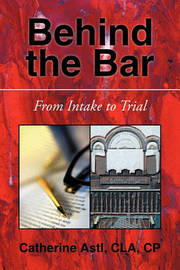 Behind the Bar by Catherine Astl Cla Cp