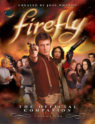 Firefly: The Official Companion by Joss Whedon image