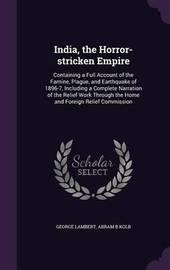 India, the Horror-Stricken Empire by George Lambert