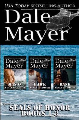 SEALs of Honor by Dale Mayer Mayer
