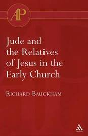Jude and the Relatives of Jesus in the Early Church by Richard Bauckham image