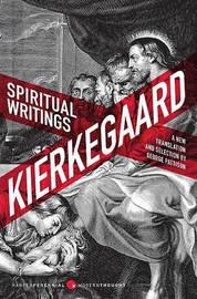 Spiritual Writings by Soren Kierkgaard