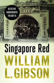 Singapore Red by William Gibson