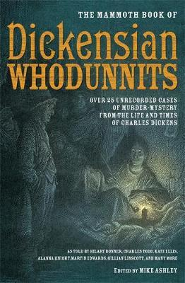 The Mammoth Book of Dickensian Whodunnits by Mike Ashley