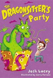 The Dragonsitter's Party by Josh Lacey