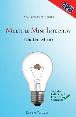 Multiple Mini Interview for the Mind by Advisor Prep