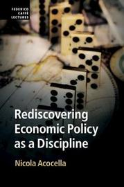 Rediscovering Economic Policy as a Discipline by Nicola Acocella