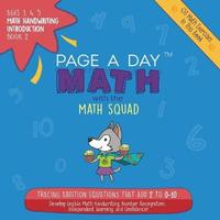 Page a Day Math, Math Handwriting Introduction Book 2 by Janice Auerbach image
