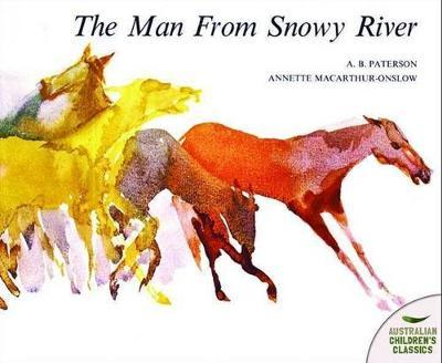 The Man from Snowy River by A.B. Paterson image