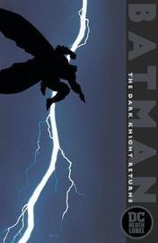 Batman: The Dark Knight Returns: DC Black Label Edition by Frank Miller