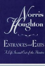 Entrances and Exits by Norris Houghton image