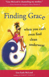 Finding Grace by Lisa Earle McLeod image