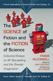 The Science of Fiction and the Fiction of Science by Frank McConnell image