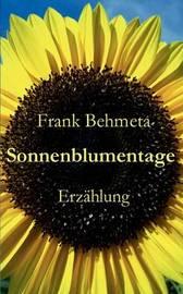 Sonnenblumentage by Frank Behmeta image