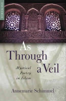 As Through a Veil by Annemarie Schimmel image