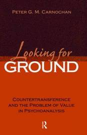 Looking for Ground by Peter G.M. Carnochan