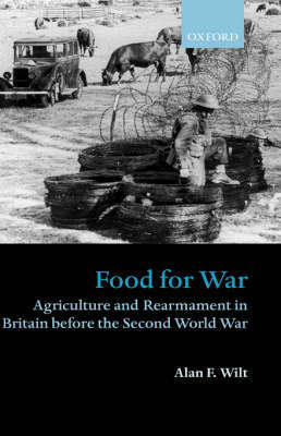 Food for War by Alan F Wilt