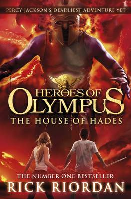 The House of Hades (Heroes of Olympus #4) by Rick Riordan