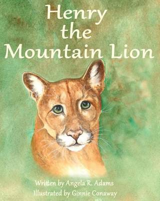 Henry the Mountain Lion by Angela Adams image