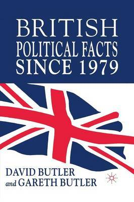 British Political Facts Since 1979 by David Butler image