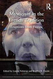 Mysticism in the French Tradition