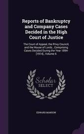Reports of Bankruptcy and Company Cases Decided in the High Court of Justice by Edward Manson image