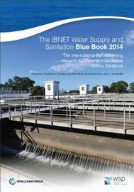 The IBNET water supply and sanitation blue book 2014 by World Bank